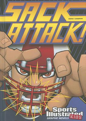 Sack Attack! By Hoena, Blake A./ Sandoval, Gerardo (ILT)